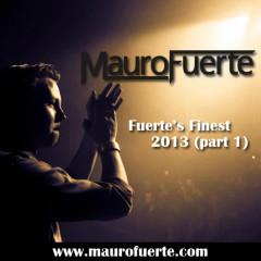 Fuerte's Finest 2013 – part 1