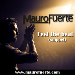 Mauro Fuerte – Feel the beat (snippet)